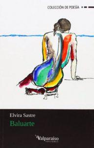 Baluarte - Elvira Sastre