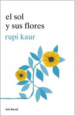 portada_el-sol-y-sus-flores_rupi-kaur_201806271813