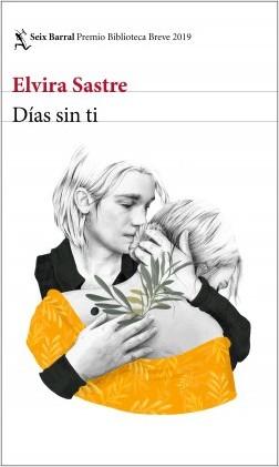 portada_dias-sin-ti_elvira-sastre_201902050958